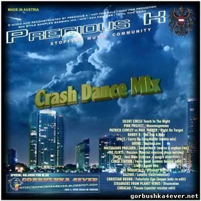 Precious K - Crash Dance Mix