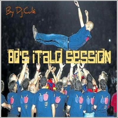 80s Italo Sessions Mix 01 [2011]