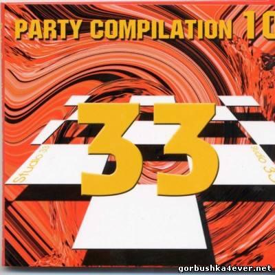 Studio 33 - Party Compilation vol 10 [2002]