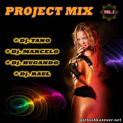 DJ Raul, DJ Tano, DJ Marcelo, DJ Hugando Project Mix II [2012]