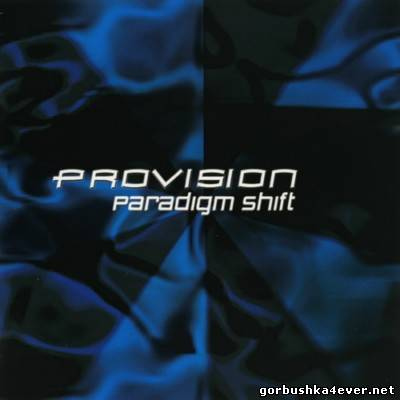 Provision - Paradigm Shift [2010]