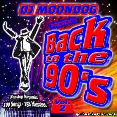 DJ Moondog Back To The 90s vol 02