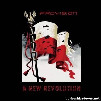 Provision - A New Revolution [2012]