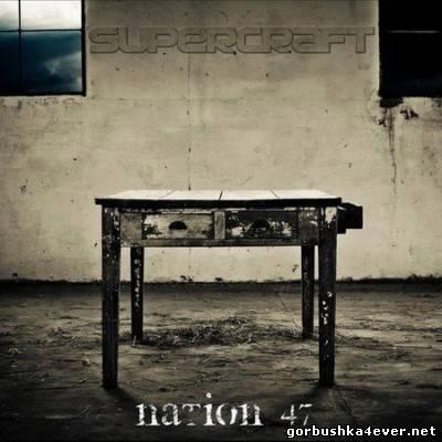Supercraft - Nation 47 [2012]