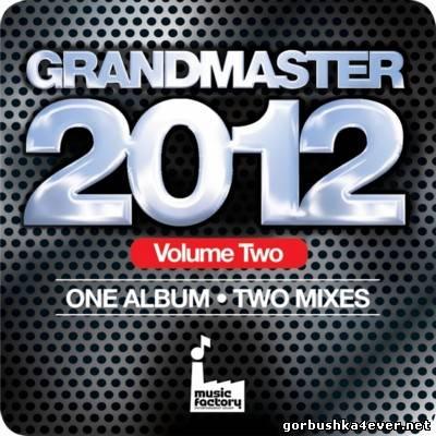 [Mastermix] Grandmaster 2012 Vol 2 & DJ Set 24 [2012]
