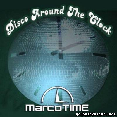 MarcoTime DJ - Disco Around The Clock [2011]