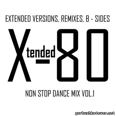 Xtended 80 - Non Stop Dance Mix 01