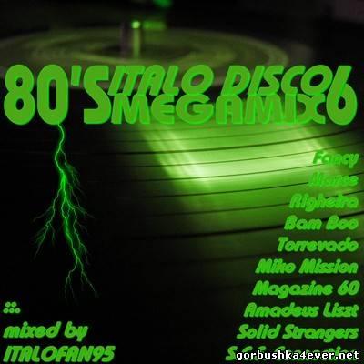 80s Italo Disco Megamix VI [by Italofan95]