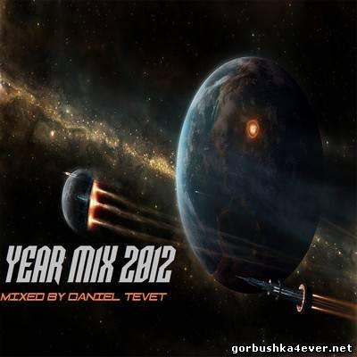 Daniel Tevet DJ - Yearmix 2012