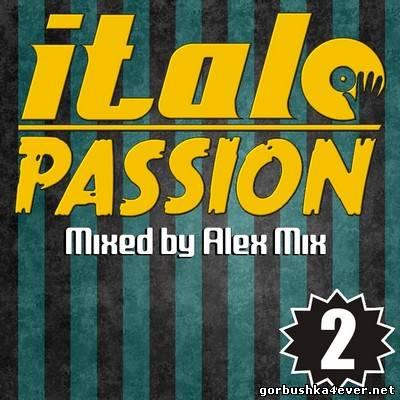 DJ Alex Mix - Italo Passion 2 [2012]