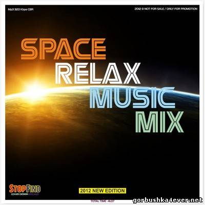 Space Relax Music Mix [2012]