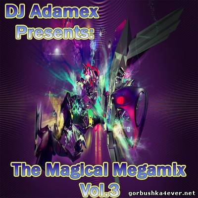 DJ Adamex - The Magical Megamix 03