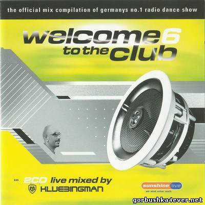 DJ Klubbingman - Welcome to the Club vol 06 / 2xCD