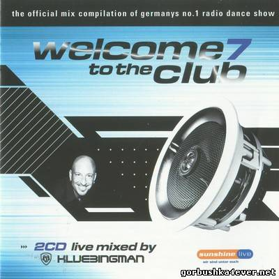 DJ Klubbingman - Welcome to the Club vol 07 / 2xCD