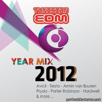 Tunisian EDM Year Mix 2012