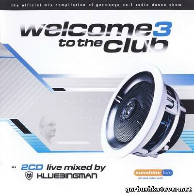 DJ Klubbingman - Welcome to the Club vol 03 / 2xCD