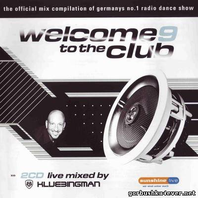 DJ Klubbingman - Welcome to the Club vol 09 / 2xCD