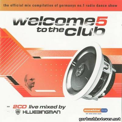 DJ Klubbingman - Welcome to the Club vol 05 / 2xCD