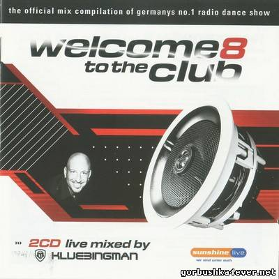 DJ Klubbingman - Welcome to the Club vol 08 / 2xCD
