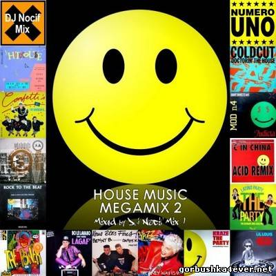 DJ Nocif - House Music Megamix II [2010]