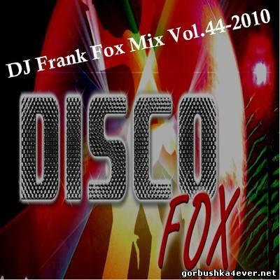 DJ Frank - Fox Mix vol 44