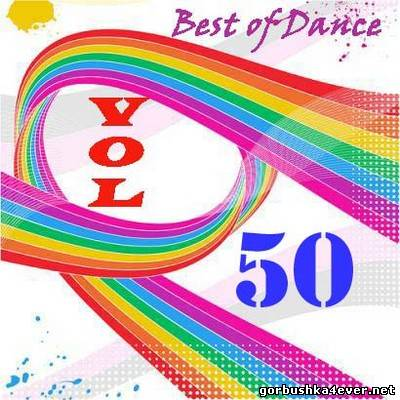Best Of Dance vol 50 [2012]