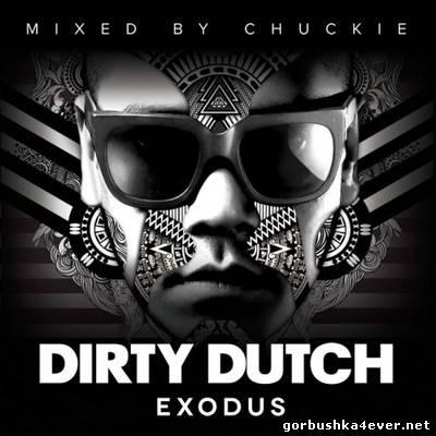 Chuckie - Dirty Dutch Exodus [2012] / 2xCD