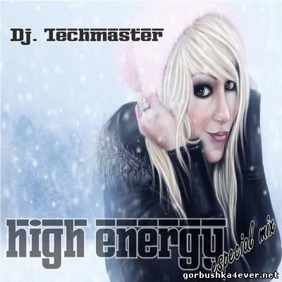 TechMaster DJ - High Energy Escpecial Mix 2012