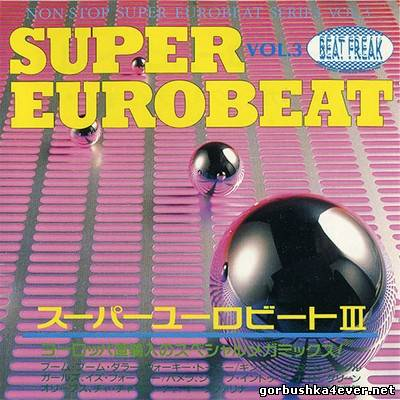 [Non-Stop Super Eurobeat Series] Beat Freak Super Eurobeat vol 03 [1990]