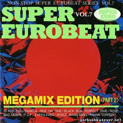 [Non-Stop Super Eurobeat Series] Beat Freak Super Eurobeat vol 07 [1990]