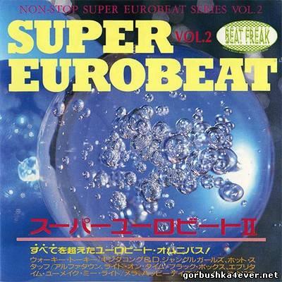 [Non-Stop Super Eurobeat Series] Beat Freak Super Eurobeat vol 02 [1990]