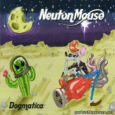 Neuton Mouse - Dogmatica [2012]