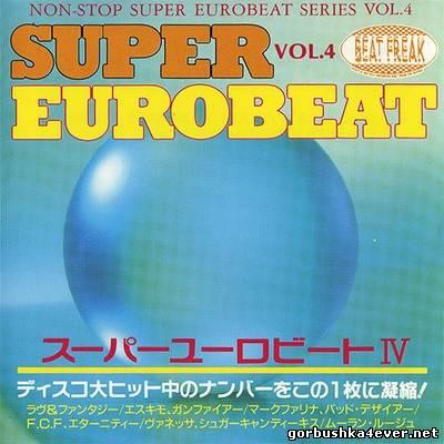[Non-Stop Super Eurobeat Series] Beat Freak Super Eurobeat vol 04 [1990]