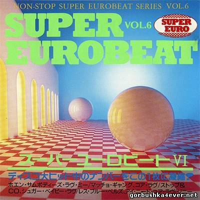 [Non-Stop Super Eurobeat Series] Beat Freak Super Eurobeat vol 06 [1990]