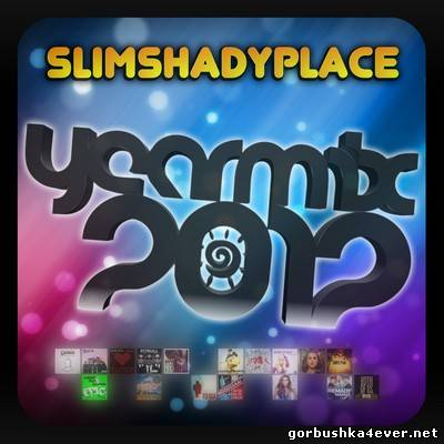 Slim Shady Place - Video Yearmix 2012