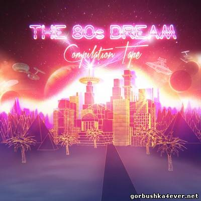 VA - NewRetroWave - The 80's Dream Compilation Tape [2012]